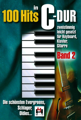 Hildner Musikverlag 100 Hits in C-Dur Band 2
