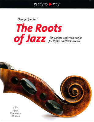 Bärenreiter The Roots Of Jazz f.VL/VC