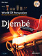 Schott World Of Percussion: Djemb&eacute;